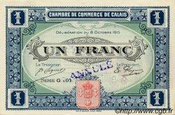 1 Franc FRANCE régionalisme et divers Calais 1915 JP.036.18 SPL à NEUF
