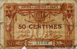50 Centimes FRANCE régionalisme et divers CALAIS 1916 JP.036.28