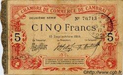 5 Francs FRANCE régionalisme et divers CAMBRAI 1914 JP.037.14 TTB à SUP