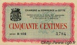 50 Centimes FRANCE régionalisme et divers CETTE ACTUELLEMENT SETE 1915 JP.041.01 SPL à NEUF