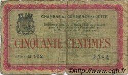 50 Centimes FRANCE régionalisme et divers CETTE ACTUELLEMENT SETE 1915 JP.041.01 TB