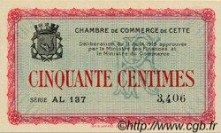 50 Centimes FRANCE régionalisme et divers CETTE ACTUELLEMENT SETE 1915 JP.041.04 SPL à NEUF