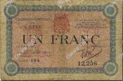 1 Franc FRANCE régionalisme et divers CETTE ACTUELLEMENT SETE 1915 JP.041.14 TB