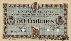 50 Centimes FRANCE régionalisme et divers CHÂLON-SUR-SAÔNE, AUTUN ET LOUHANS 1916 JP.042.02 SPL à NEUF