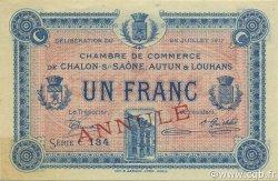 1 Franc FRANCE régionalisme et divers CHÂLON-SUR-SAÔNE, AUTUN ET LOUHANS 1917 JP.042.15 SPL à NEUF