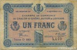 1 Franc FRANCE régionalisme et divers CHÂLON-SUR-SAÔNE, AUTUN ET LOUHANS 1918 JP.042.18 TB