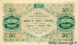 50 Centimes FRANCE régionalisme et divers Chartres 1915 JP.045.01 SPL à NEUF