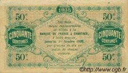 50 Centimes FRANCE régionalisme et divers Chartres 1915 JP.045.01 TTB à SUP
