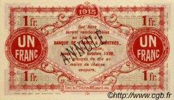 1 Franc FRANCE régionalisme et divers CHARTRES 1915 JP.045.04 SPL à NEUF