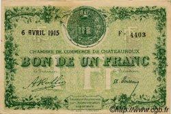 1 Franc FRANCE régionalisme et divers CHATEAUROUX 1915 JP.046.02 SPL à NEUF