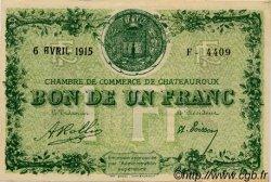 1 Franc FRANCE régionalisme et divers Chateauroux 1915 JP.046.02 TTB à SUP
