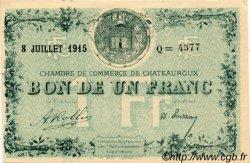 1 Franc FRANCE régionalisme et divers Chateauroux 1915 JP.046.06 SPL à NEUF