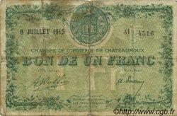 1 Franc FRANCE régionalisme et divers Chateauroux 1915 JP.046.07 TB