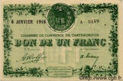 1 Franc FRANCE régionalisme et divers Chateauroux 1916 JP.046.17 SPL à NEUF