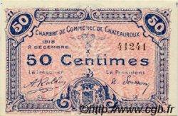 50 Centimes FRANCE régionalisme et divers CHATEAUROUX 1918 JP.046.18 SPL à NEUF
