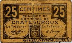 25 Centimes FRANCE régionalisme et divers CHATEAUROUX 1918 JP.046.33 TB