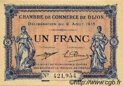 1 Franc FRANCE régionalisme et divers Dijon 1915 JP.053.04 SPL à NEUF