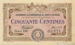 50 Centimes FRANCE régionalisme et divers GRAY ET VESOUL 1921 JP.062.19 SPL à NEUF