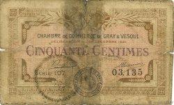 50 Centimes FRANCE régionalisme et divers GRAY ET VESOUL 1921 JP.062.19 TB