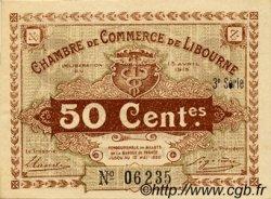 50 Centimes FRANCE régionalisme et divers Libourne 1915 JP.072.15 TTB à SUP