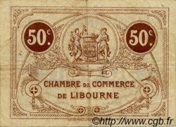 50 Centimes FRANCE régionalisme et divers LIBOURNE 1915 JP.072.15 TB