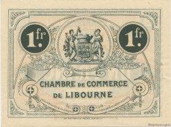 1 Franc FRANCE régionalisme et divers Libourne 1915 JP.072.16 SPL à NEUF