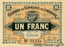 1 Franc FRANCE régionalisme et divers LIBOURNE 1915 JP.072.16 TTB à SUP