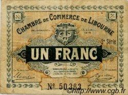 1 Franc FRANCE régionalisme et divers LIBOURNE 1915 JP.072.16 TB