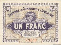 1 Franc FRANCE régionalisme et divers LIBOURNE 1918 JP.072.25 SPL à NEUF