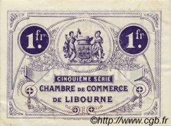 1 Franc FRANCE régionalisme et divers Libourne 1918 JP.072.25 TTB à SUP