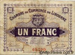 1 Franc FRANCE régionalisme et divers Libourne 1918 JP.072.25 TB