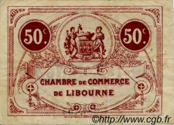 50 Centimes FRANCE régionalisme et divers LIBOURNE 1921 JP.072.35 TB