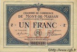 1 Franc FRANCE régionalisme et divers Mont-De-Marsan 1914 JP.082.05 TTB à SUP