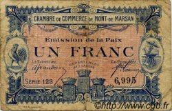 1 Franc FRANCE régionalisme et divers MONT-DE-MARSAN 1922 JP.082.32