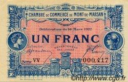 1 Franc FRANCE régionalisme et divers MONT-DE-MARSAN 1922 JP.082.41 SPL à NEUF