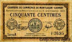 50 Centimes FRANCE régionalisme et divers Montluçon, Gannat 1915 JP.084.13 TB