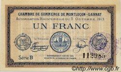 1 Franc FRANCE regionalism and various Montluçon, Gannat 1915 JP.084.15 AU to UNC