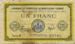 1 Franc FRANCE régionalisme et divers MONTLUÇON, GANNAT 1915 JP.084.15 TB
