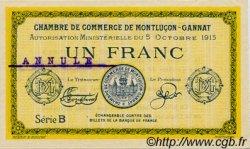 1 Franc FRANCE régionalisme et divers Montluçon, Gannat 1915 JP.084.16 SPL à NEUF