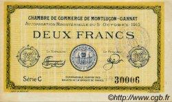 2 Francs FRANCE régionalisme et divers MONTLUÇON, GANNAT 1915 JP.084.18 SPL à NEUF