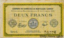 2 Francs FRANCE régionalisme et divers Montluçon, Gannat 1915 JP.084.18 TB