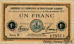 1 Franc FRANCE régionalisme et divers MONTLUÇON, GANNAT 1917 JP.084.37 TB