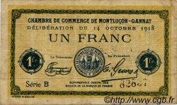 1 Franc FRANCE régionalisme et divers MONTLUÇON, GANNAT 1918 JP.084.42 TB