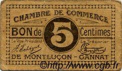 5 Centimes FRANCE régionalisme et divers Montluçon, Gannat 1918 JP.084.66 TB