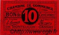 10 Centimes FRANCE régionalisme et divers MONTLUÇON, GANNAT 1918 JP.084.73 SPL à NEUF
