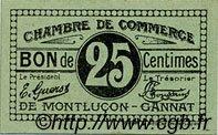 25 Centimes FRANCE régionalisme et divers MONTLUÇON, GANNAT 1918 JP.084.74 SPL à NEUF