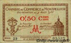 50 Centimes FRANCE régionalisme et divers MONTPELLIER 1915 JP.085.01 TB