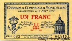 1 Franc FRANCE régionalisme et divers MONTPELLIER 1915 JP.085.10 SPL à NEUF