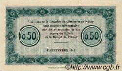 50 Centimes FRANCE régionalisme et divers NANCY 1915 JP.087.01 SPL à NEUF