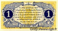 1 Franc FRANCE régionalisme et divers SAINT-ÉTIENNE 1914 JP.114.04 SPL à NEUF
